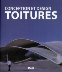 Conception et Design : Toitures