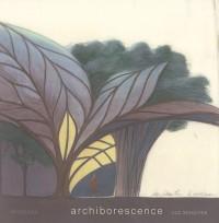 Archiborescence
