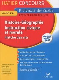 Histoire-Géographie Instruction civique et morale (et Histoire des arts)