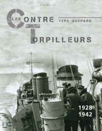 Contre-torpilleurs de type guépard 1928-1942