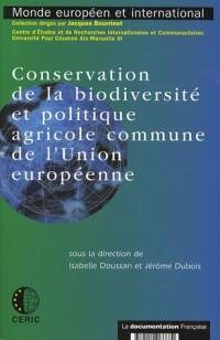 Conservation de la biodiversité et politique agricole commune de l'Union Européenne : Des mesures agro-environnementales à la condition environnementale