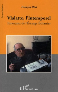 Vialatte l'intemporel