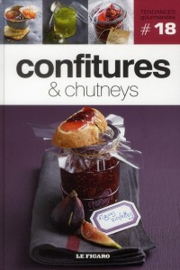 Confitures et Chutneys. Volume 18
