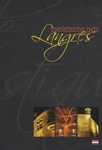 Langres : Toeristische gids