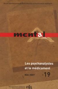 Revue mental, n°19 : La Psychanalyste et le médicament