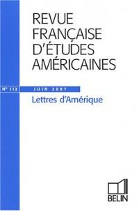 Revue française d'études américaines, N° 112, juin 2007 : Lettres d'Amérique