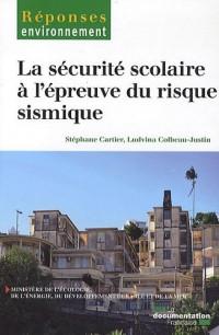 La sécurité scolaire à l'épreuve du risque sismique : Fractures de coordination et solidarité de responsabilité - Comparaison Antilles-Alpes