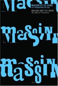 Massin et le livre : La typographie en jeu, édition bilingue français-anglais