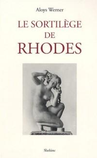 Le sortilège de Rhodes