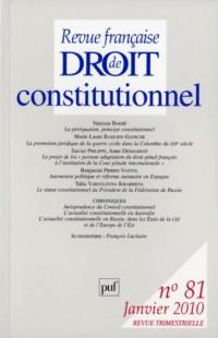 Revue française de droit constitutionnel 2010 - N° 81 - Hommage à François Luchaire
