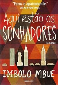Aqui Estão os Sonhadores (Em Portuguese do Brasil)