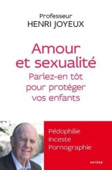 Amour et sexualité: Parlez-en tôt pour protéger vos enfants