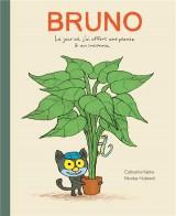 Bruno : Le jour où j'ai offert une plante a un inconnu