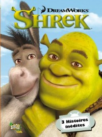 Shrek : 3 Histoires inédites