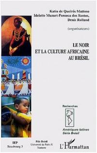 Le noir et la culture africaine au Brésil