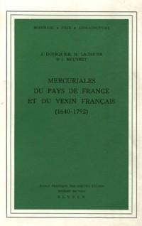 Mercuriales du pays de France et du Vexin français, 1640-1792