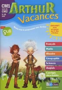 Cahier Arthur vacances : CM1 vers le CM2, 9-10 ans