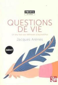 Questions de vie - Un psy face aux détresses d'aujourd'hui