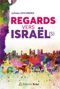 Regards vers Israël(s)