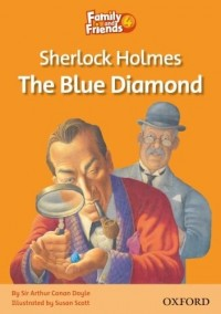 Sherlock Holmes and the Blue Diamond ( family and friends reader 4 )