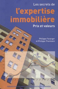 Les secrets de l'expertise immobilière : Prix et valeurs