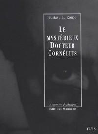 Le mystérieux Docteur Cornélius, Tomes 17 et 18