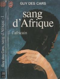 Sang d'Afrique Tome I : L'africain