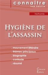 Fiche de lecture Hygiène de l'assassin de Nothomb (Analyse littéraire de référence et résumé complet)