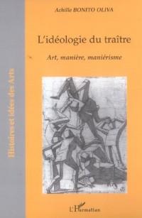 Idéologie du Traitre