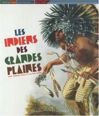 Indiens des Grandes Plaines (les)