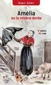 Amelia Ou la Misère Doree