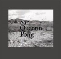 San Quentin Point