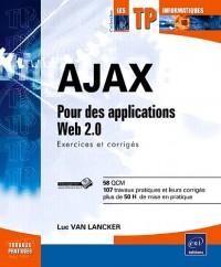AJAX - Entraînez-vous sur le code source des applications du Web 2.0.