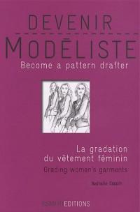 Devenir modéliste : La gradation du vêtement féminin, édition bilingue anglais-français