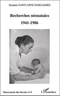 Recherches néonatales (1941-1986)