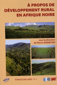 A propos de développement rural en Afrique noire