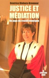 Justice et médiation : Un juge du travail témoigne