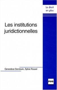 Les Institutions juridictionnelles