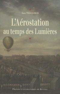 L'Aérostation au temps des Lumières