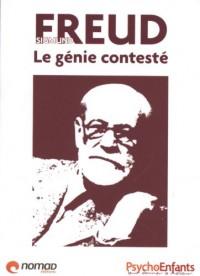 Sigmund Freud : Le génie contesté