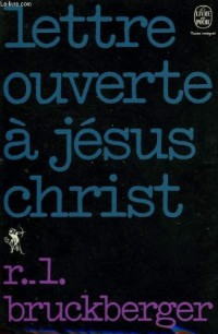 Lettre ouverte à Jésus-Christ