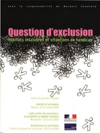 Question d'exclusion : Actes des journées d'études, 2002-2003 (Collection DAPA)