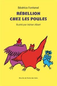 Rebellion Chez les Poules