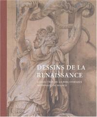Dessins de la renaissance : Collection de la BNF