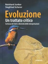 Evoluzione. Un trattato critico. Certezza dei fatti e diversità delle interpretazioni