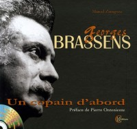 Georges Brassens : Un copain d'abord (1CD audio)