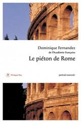 Le piéton de Rome : Portrait-souvenir