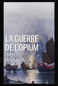 La Guerre de L'Opium