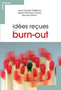 Idees Recues Sur le Burn Out