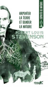 Arpenter la terre et sonder la nature